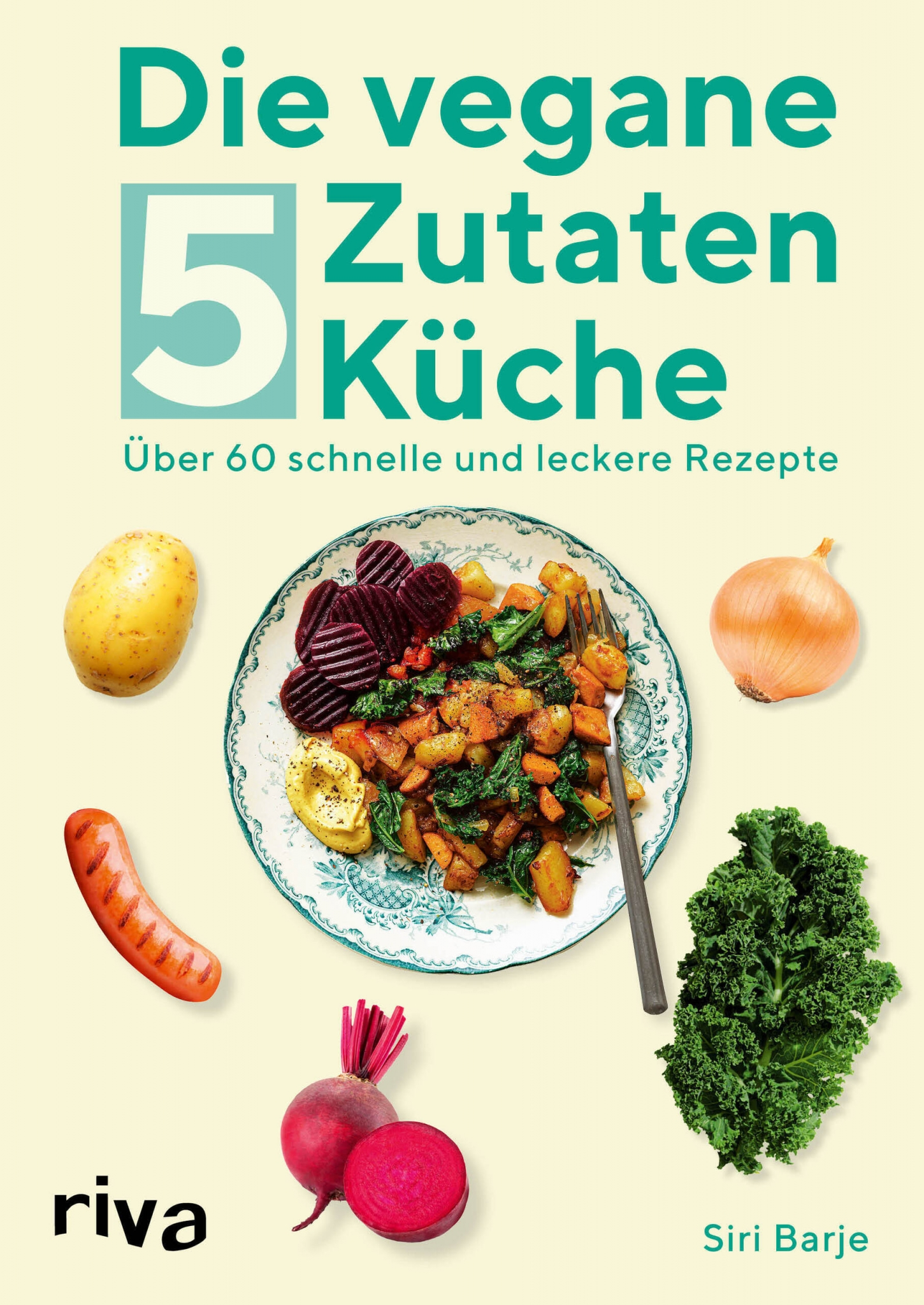 Cover Die vegane 5-Zutaten-Küche